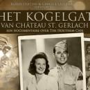 Film Het kogelgat van Chateau St.Gerlach in premiere